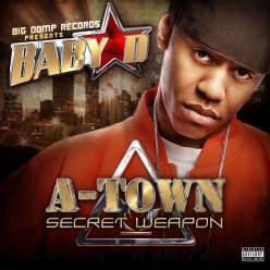 Baby D - A-Town Secret Weapon