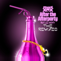 Charli XCX Ft. Lil Yachty - After the Afterparty (The Remixes)