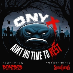 Onyx & Snowgoons Ft. Dope D.O.D. - Aint No Time To Rest