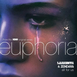 Labrinth & Zendaya - All For Us (From The HBO Original Series Euphoria)