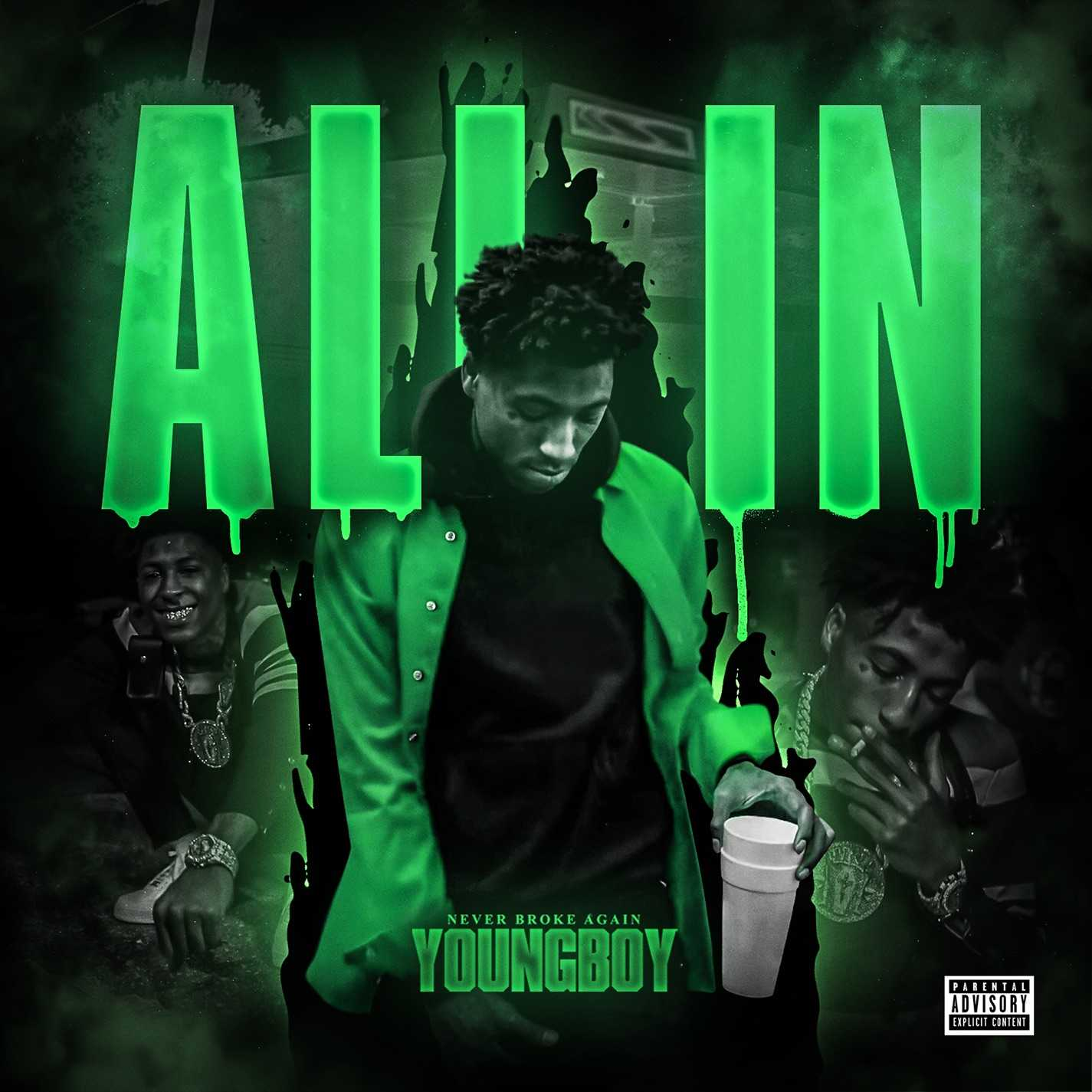Youngboy Never Broke Again - All In