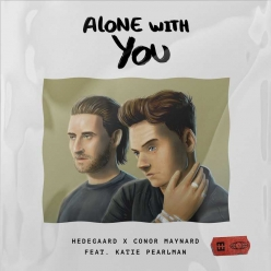 Hedegaard & Conor Maynard Ft. Katie Pearlman - Alone With You