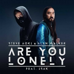Steve Aoki & Alan Walker - Are You Lonely