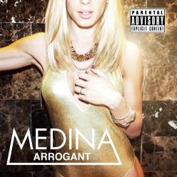 Medina - Arrogant