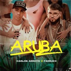 Carlos Arroyo & Farruko - Aruba