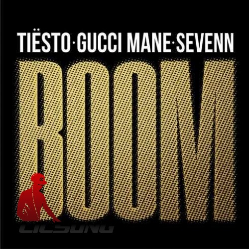 Tiesto, Gucci Mane & Sevenn - BOOM