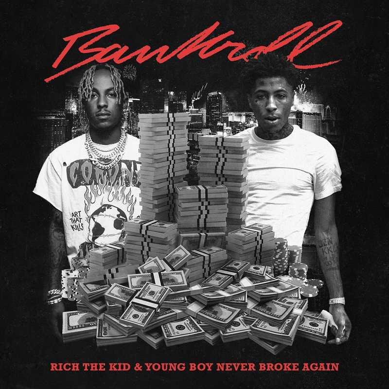 Rich The Kid & NBA YoungBoy - Bankroll
