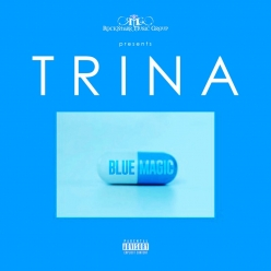 Trina - Blue Magic