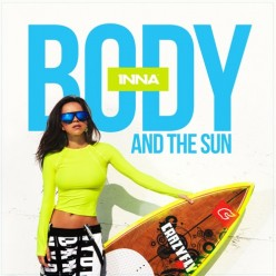 Inna - Body and The Sun