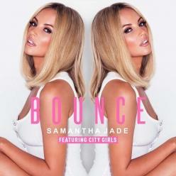 Samantha Jade Ft. City Girls - Bounce