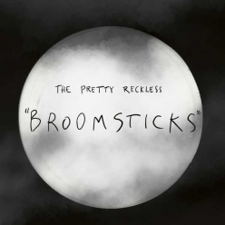 The Pretty Reckless - Broomsticks