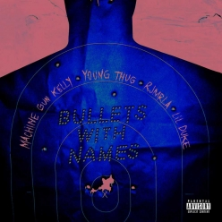 Machine Gun Kelly Ft. Young Thug, RJ & Lil Duke - Bullets With Names