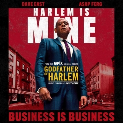 Godfather Of Harlem Ft. Dave East & ASAP Ferg - Business Is Business