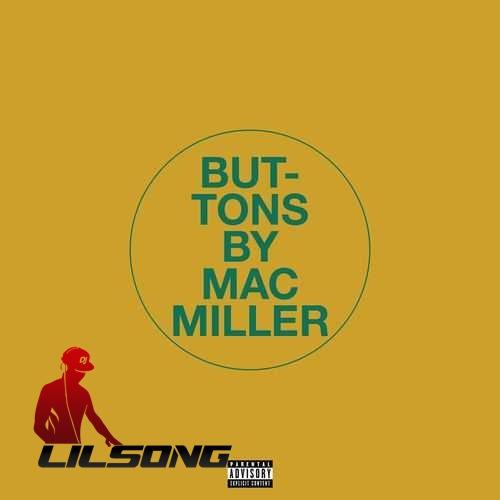 Mac Miller - Buttons