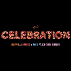 Maffio, Farruko & Akon Ft. Ky-Mani Marley - Celebration