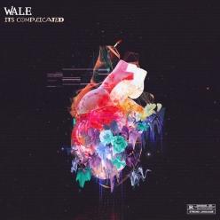 Wale - Complicated