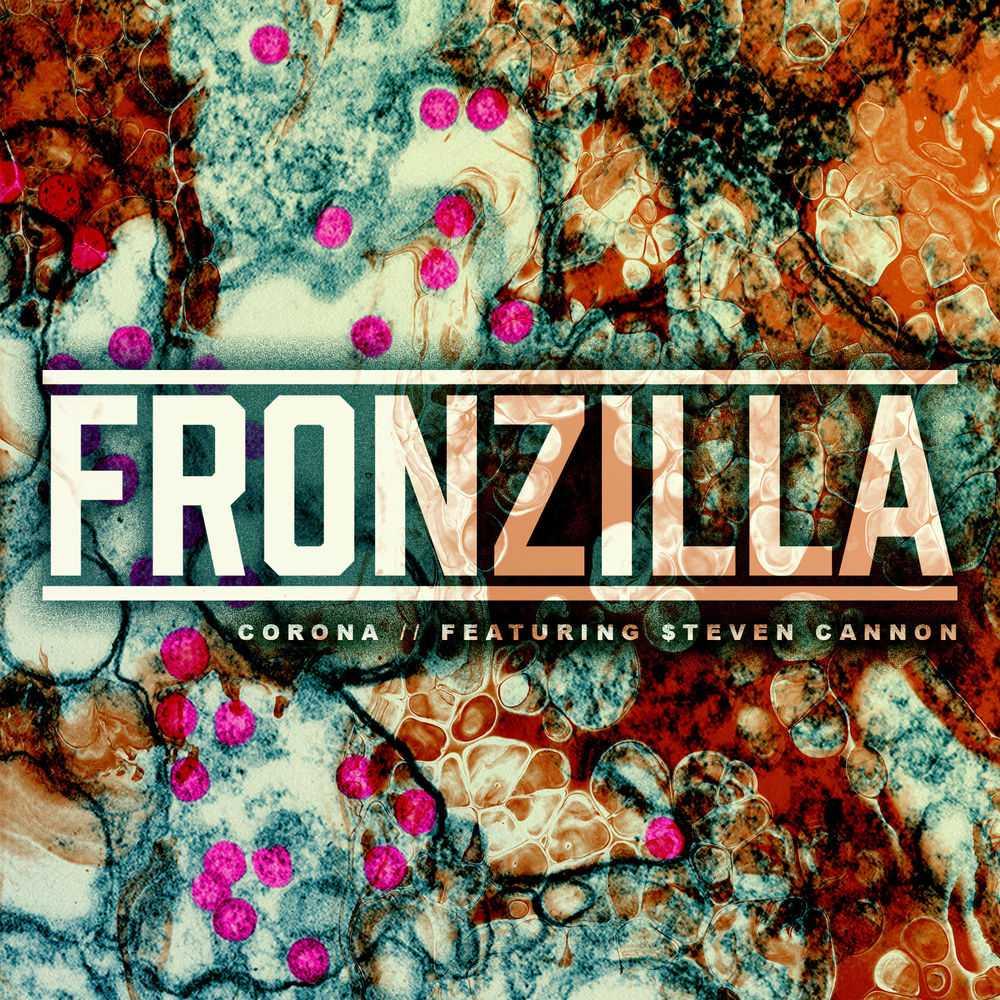 Fronzilla - Corona