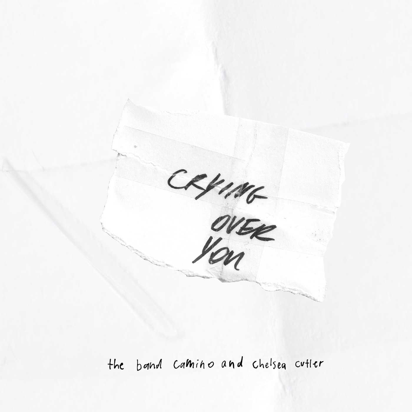 The Band Camino Ft. Chelsea Cutler - Crying Over You