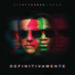 Daddy Yankee & Sech - Definitivamente