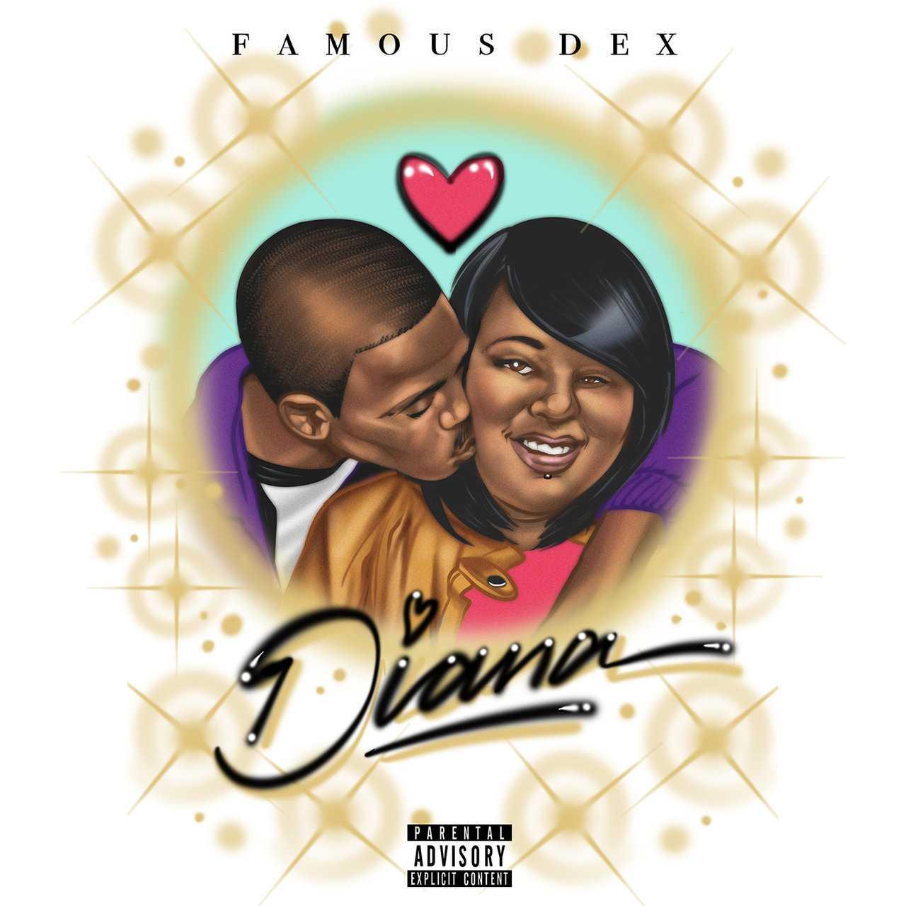 Famous Dex - Diana