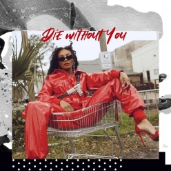Dawn Richard - Die Without You