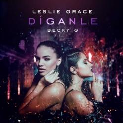 Leslie Grace & Becky G - Diganle