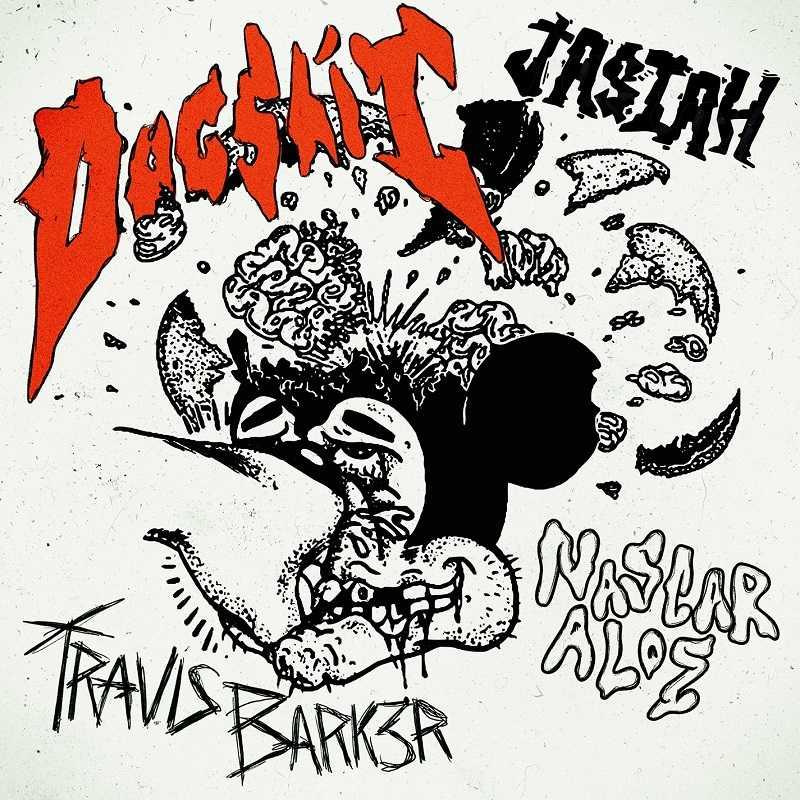 Travis Barker, Jasiah & Nascar Aloe - Dogshit