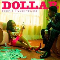 Becky G & Myke Towers - Dollar