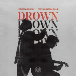 Martin Garrix Ft. Clinton Kane - Drown