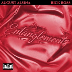 August Alsina & Rick Ross - Entanglements