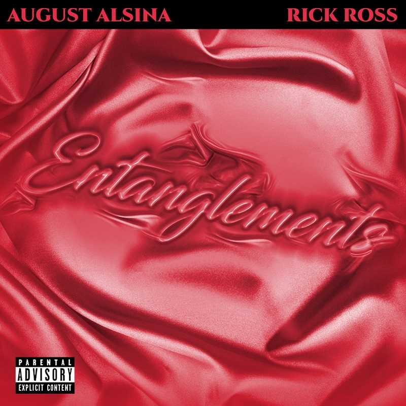 August Alsina & Rick Ross - Entanglements