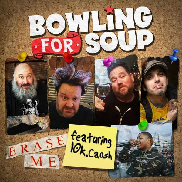 Bowling For Soup Ft. 10k.Caash - Erase Me