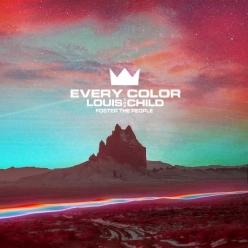 Louis the Child & Foster the People - Every Color