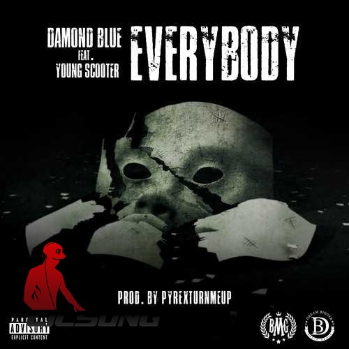 Damond Blue Ft. Young Scooter - Everybody