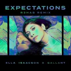 Ella Isaacson Ft. R3hab & Gallant - Expectations