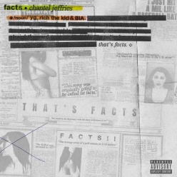 Chantel Jeffries Ft. YG, Rich The Kid & Bia - Facts