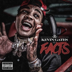 Kevin Gates - Facts