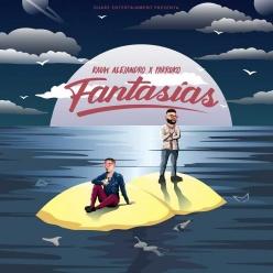 Rauw Alejandro & Farruko - Fantasias