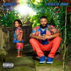 DJ Khaled - Father of Asahd