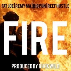 Buckwild Ft. Remy Ma, Fat Joe, Big Pun & Reef Hustle - Fire