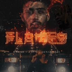 R3hab, Zayn Malik & Jungleboi - Flames