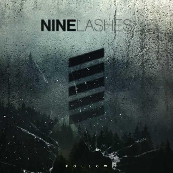 Nine Lashes - Follow