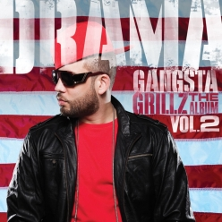 DJ Drama - Gangsta Grillz - The Album (Vol. 2)