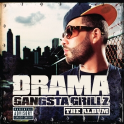 DJ Drama - Gangsta Grillz - The Album