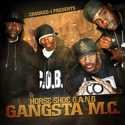 Horseshoe Gang - Gangsta M.C