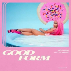 Nicki Minaj Ft. Lil Wayne - Good Form