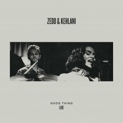Zedd & Kehlani - Good Thing (Live)