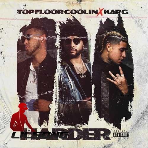 Top Floor Ft. Kap G - Harder
