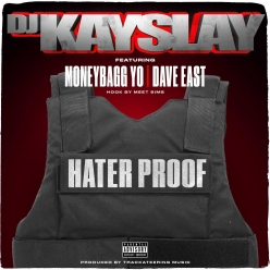 DJ Kay Slay Ft. Dave East, Moneybagg Yo & Meet Sims - Hater Proof