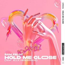 Sam Feldt Ft. Ella Henderson - Hold Me Close
